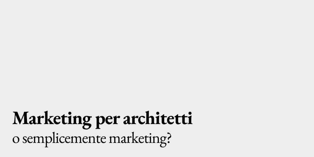 Marketing per architetti